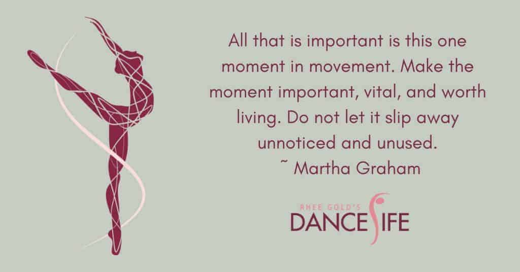 One Moment - Martha Graham