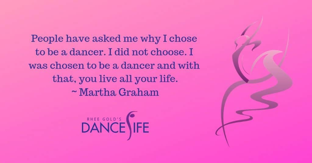 Be a Dancer - Martha Graham