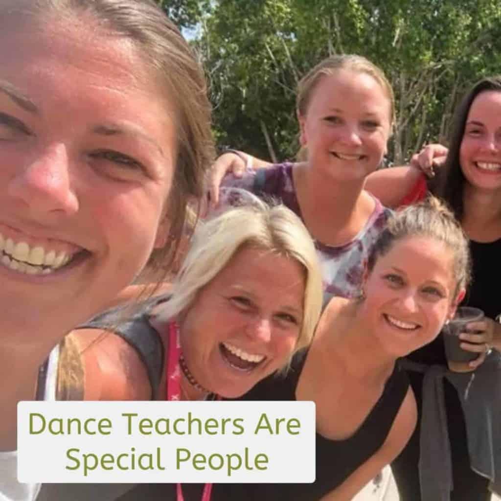 Dance Teachers Are Special People