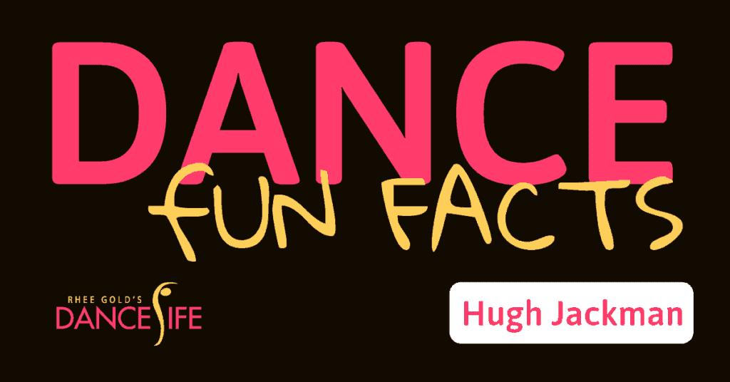 Fun Fact: Hugh Jackman