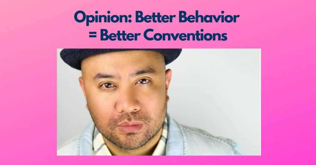 Opinion Better Behavior Better Conventions