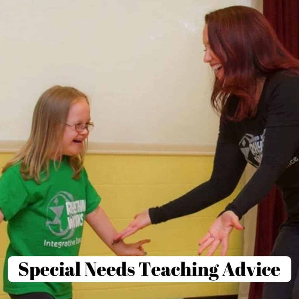 Special Needs Teaching Advice