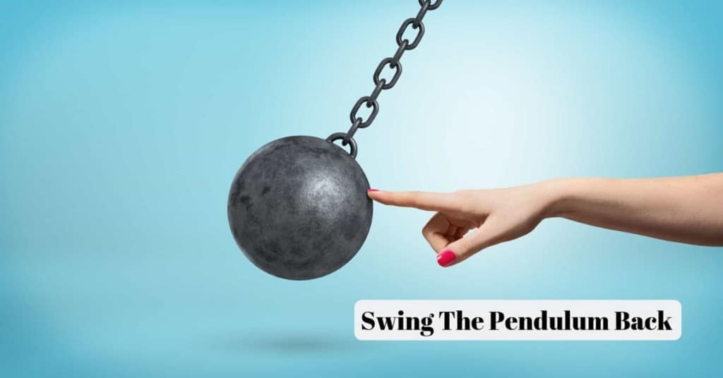 Swing the Pendulum Back
